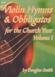 Violin Hymns and Obbligatos, Vol. 1