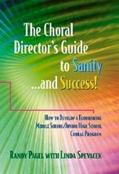 Choral Director's Guide to Sanity and Success
