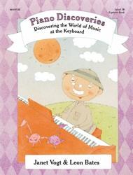Lorenz Vogt / Bates  Janet Vogt; Leon Bat Piano Discoveries Explorer Book 1B