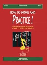 Now Go Home & Practice  Bk 1