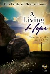 A Living Hope [choral satb] SATB,Pno