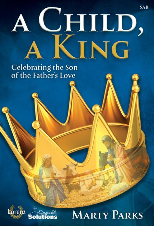 A Child, A King [choral sab] SAB,Pno