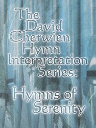Hymn interpretation Series: Hymns of Serenity - Organ