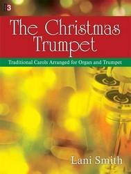 Lorenz Lani Smith Smith  Christmas Trumpet - Trumpet   Organ 3 staff