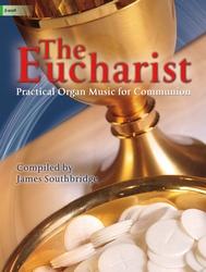 Lorenz Southbridge   Eucharist - Practical Organ Music for Communion