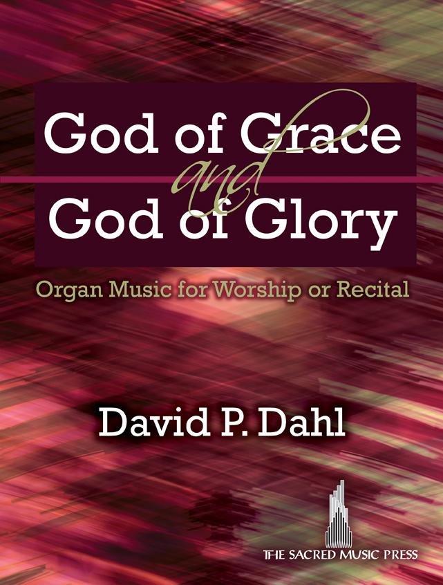 God of Grace and God of Glory [organ] Dahl Org 3-staf