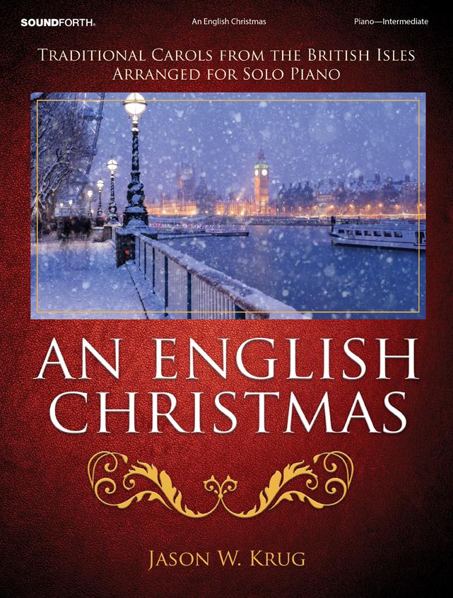 An English Christmas [intermediate piano] Krug Pno