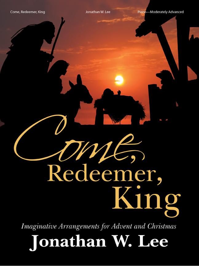 Come, Redeemer, King - Piano Solo