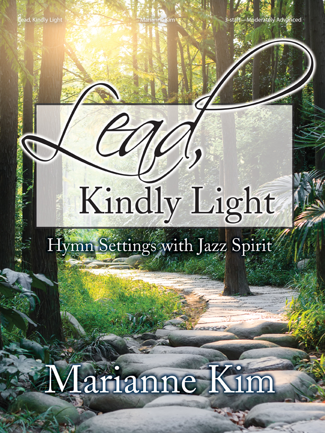 Lorenz Kim M                  Lead Kindly Light