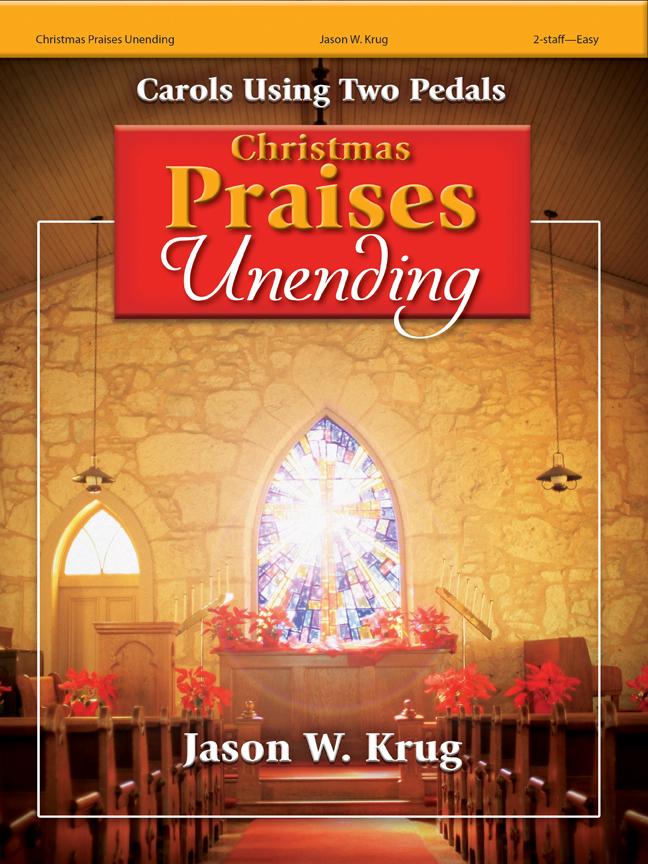 Christmas Praises Unending [easy organ] Krug
