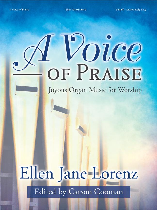 A Voice of Praise [organ] Lorenz Org 3-staf