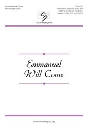 Emmanuel Will Come U/2-pt,Pno