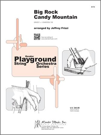 Kendor arr.Frizzi          Frizzi J  Big Rock Candy Mountain - String Orchestra