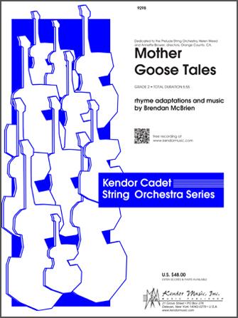 Kendor McBrien B              Mother Goose Tales - String Orchestra