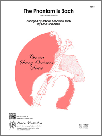 Kendor Bach                 Gruneisen L  Phantom Is Bach - String Orchestra