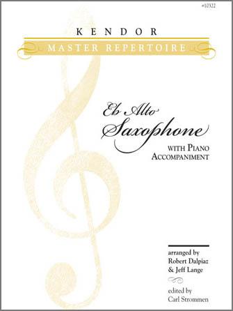 Kendor Various              Dalpiaz / Lange  Kendor Master Repertoire - Alto Saxophone
