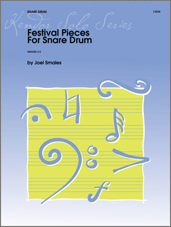 Festival Pieces for Snare Drum