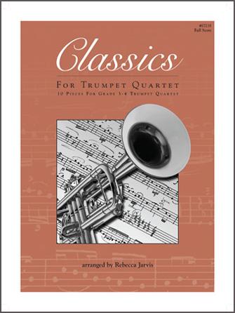 Classics For Trumpet Quartet - Full Score