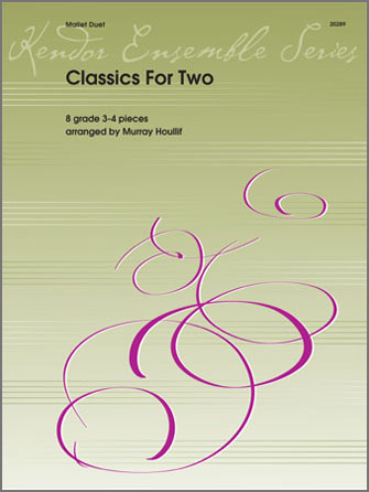Classics For Two - Mallet Duet