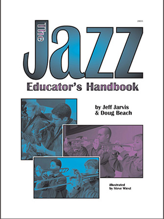 Kendor Jarvis / Beach         Jazz Educator's Handbook (Text & 2 CDs)