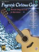 Fingerstyle Christmas Guitar : 12 Beautiful Songs & Carols for Solo Guitar [Guitar]