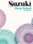 Suzuki Harp School Harp Part, Volume 2 [Harp] -