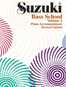 Suzuki Bass School Piano Acc., Volume 2 [String Bass]