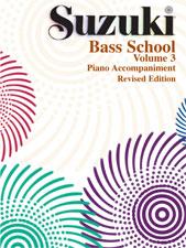 Suzuki Bass School Piano Acc., Volume 3 [String Bass]