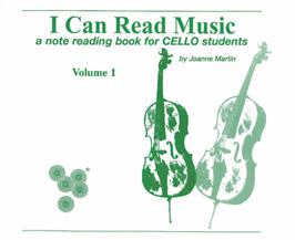 I Can Read Music, Volume 1 [Cello]