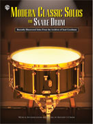Modern Classic Solos for Snare Drum [Snare Drum]