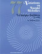 77 Variations on Suzuki Melodies : Technique Builders [Violin]