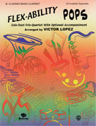 Flex-Ability: Pops [Clarinet/Bass Clarinet]