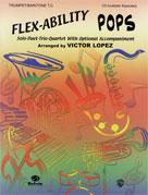 Flex-Ability: Pops [Trumpet/Baritone T.C.]