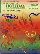 Flex-Ability: Holiday [Trombone/Baritone/Bassoon/Tuba]