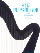 Suzuki Harp Ensemble Music Volume 1  Harp