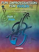 Fun Improvisation for ... Violin, Viola, Cello, Piano [Violin]
