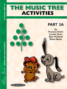 The Music Tree - Activities: Book 2A