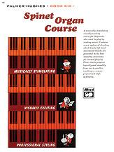 Spinet Organ Course  Book 6