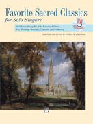 Favorite Sacred Classics for Solo Singers Book/CD (Medium High)