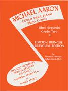Michael Aaron Piano Course: Spanish & English Edition (Curso Para Piano), Book 2 [Piano]