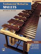 Fundamental Method for Mallets, Book 1 [Mallet Instrument]