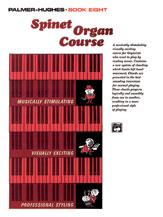 Spinet Organ Course  Book 8