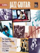 Complete Jazz Guitar Method: Beginning Jazz Guitar