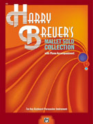Harry Breuer's Mallet Solo Collection [with Piano Acc.]