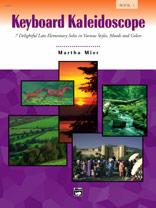 Keyboard Kaleidoscope, Book 1 [Piano]