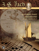 Exploring Piano Masterworks: 2-Part Inventions