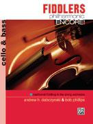 Fiddlers Philharmonic Encore! [Cello & Bass]