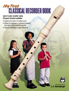 My First Classical Recorder Book [Recorder]