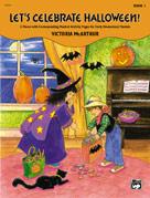 Let's Celebrate Halloween!, Book 1 Piano