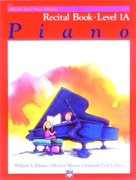 Alfred Basic Recital 1A [piano]